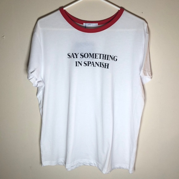3ab8c1df Zara Shirts | Basic Mens Graphic T Shirt Lg Say Spanish | Poshmark